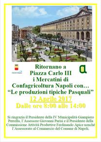 """12 Aprile 2017 a Piazza Carlo III i Mercatini di Confagricoltura Napoli con """"Le produzioni tipiche Pasquali"""""""